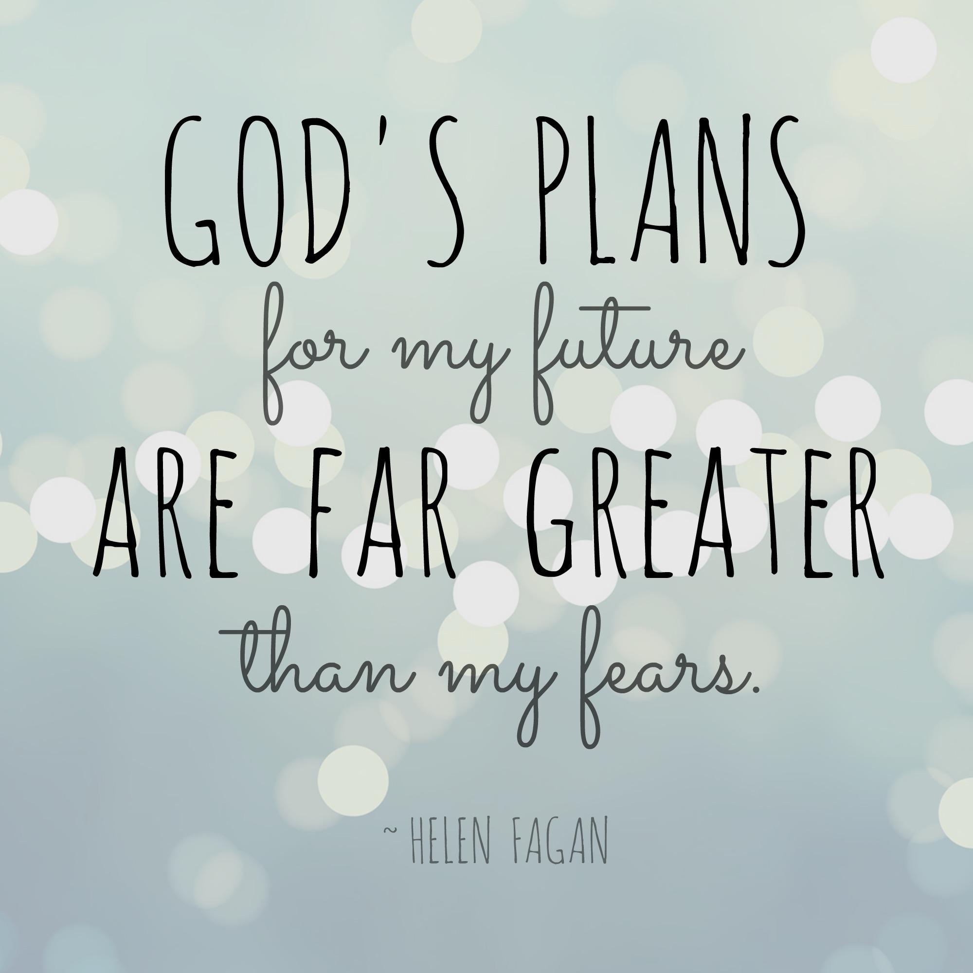 God Quotes: Featured #TellHisStory Writer: Helen Fagan