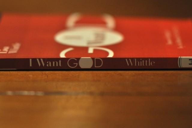 I Want God, Lisa Whittle