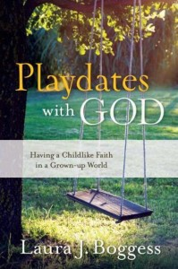 playdates with God, laura boggess
