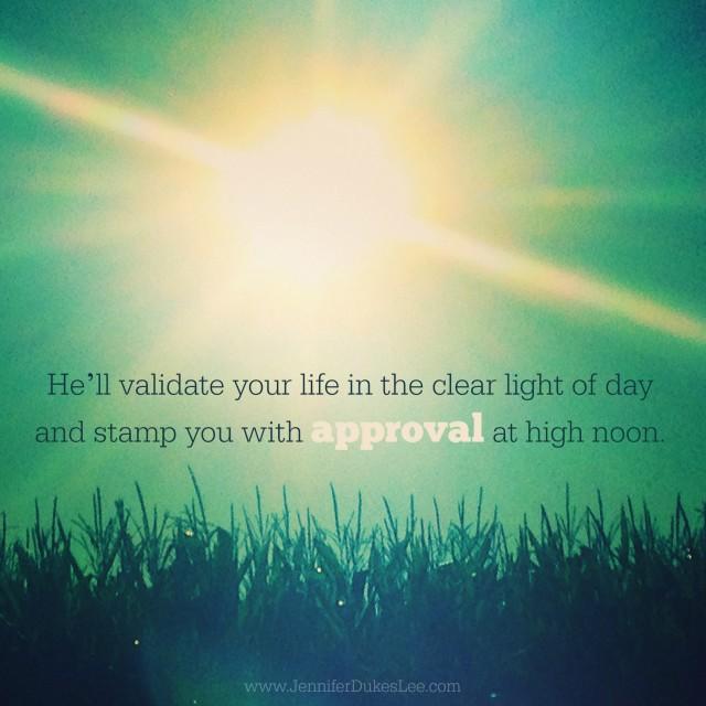 approval, psalm 37:6