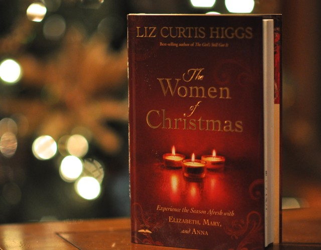 The Women of Christmas, Liz Curtis Higgs