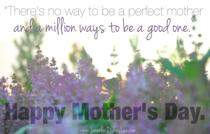 good mother, perfect mother, mothers day