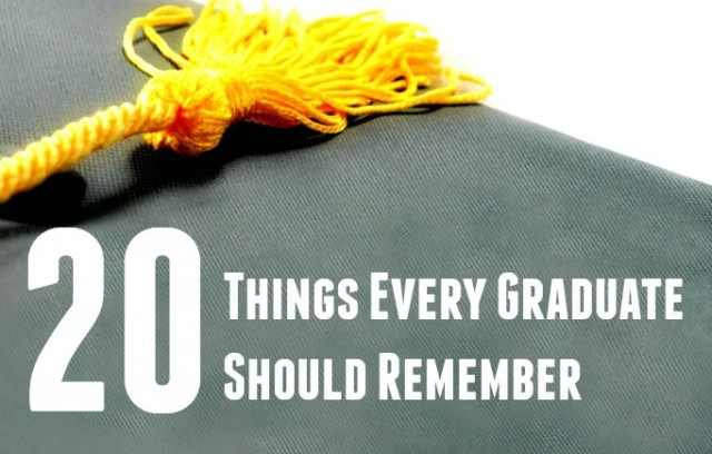 20 things every graduate should remember