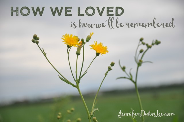 love, remembered