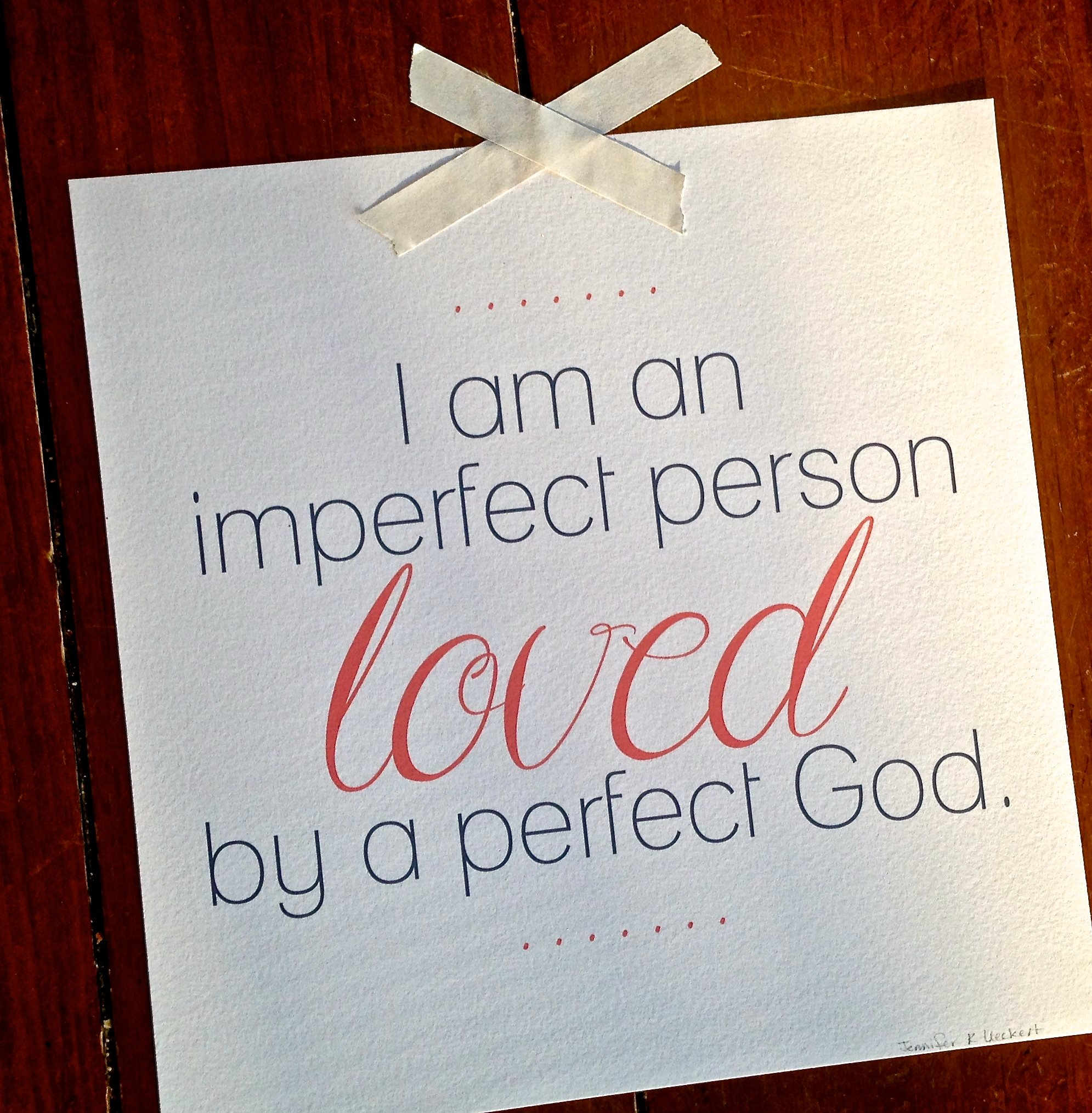 Imperfect Love Quotes If You're Feeling A Little Messy & Imperfect As The Week Begins