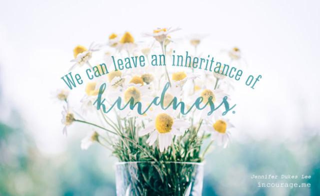 kindness, inheritance