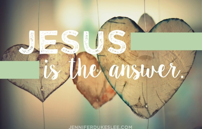 Jesus is the answer.