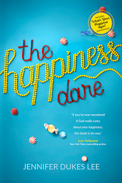 The Happines Dare by Jennifer Dukes Lee