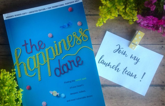 Exciting News: You Are Invited to Join The Happiness Dare Launch Team!
