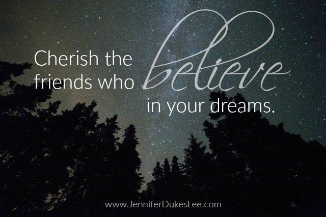 believe in dreams